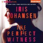 The Perfect Witness, Iris Johansen