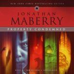 Property Condemned, Jonathan Maberry