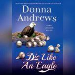 Die Like an Eagle, Donna Andrews