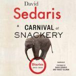 A Carnival of Snackery Diaries (2003-2020), David Sedaris