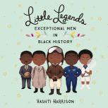 Little Legends: Exceptional Men in Black History, Vashti Harrison