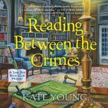 Reading Between the Crimes, Kate Young