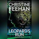 Leopard's Run, Christine Feehan