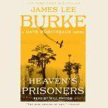 Heaven's Prisoners, James Lee Burke