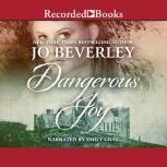 Dangerous Joy, Jo Beverley