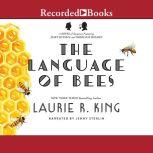 The Language of Bees A novel of suspense featuring Mary Russell and Sherlock Holmes, Laurie R. King