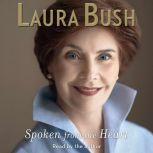 Spoken From the Heart, Laura Bush
