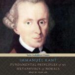 Fundamental Principles of the Metaphysics of Morals, Immanuel Kant