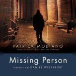 Missing Person, Patrick Modiano