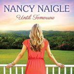 Until Tomorrow, Nancy Naigle