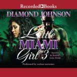 Little Miami Girl 3 Antonia and Jahiem's Love Story, Diamond Johnson
