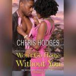 Won't Go Home Without You, Cheris Hodges