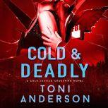 Cold & Deadly, Toni Anderson