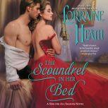 The Scoundrel in Her Bed A Sin for All Seasons Novel, Lorraine Heath