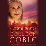 Lonestar Secrets, Colleen Coble