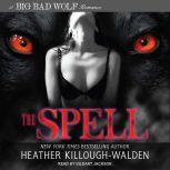The Spell, Heather Killough-Walden