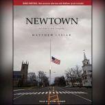 Newtown An American Tragedy, Matthew Lysiak