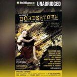 Welcome to Bordertown: Special Edition New Stories and Poems of the Borderlands, Holly Black (Editor)