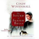 The Christmas Singing A Romance from the Heart of Amish Country, Cindy Woodsmall