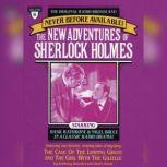 The Case of the Limping Ghost and The Girl with the Gazelle The New Adventures of Sherlock Holmes, Episode #6, Anthony Boucher