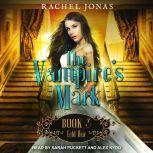 The Vampire's Mark 3 Cold Heir, Rachel Jonas