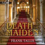 Death and the Maiden, Frank Tallis