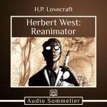 Herbert West: Reanimator, H.P. Lovecraft