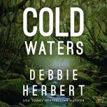 Cold Waters, Debbie Herbert