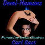 Demi-Humans, Carl East