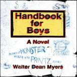 Handbook for Boys, Walter Dean Myers