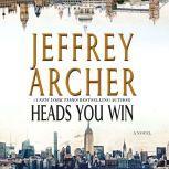 Heads You Win, Jeffrey Archer