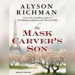 The Mask Carver's Son, Alyson Richman