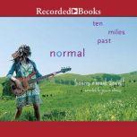 Ten Miles Past Normal, Frances O'Roark Dowell