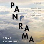Panorama, Steve Kistulentz