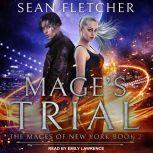 Mage's Trial, Sean Fletcher