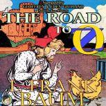 The Road to Oz, L. Frank Baum