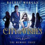The Memory Thief, Rachel Morgan