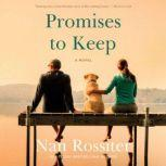 Promises to Keep A Novel, Nan Rossiter