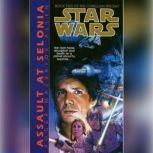 Star Wars: The Corellian Trilogy: Assault at Selonia Book 2, Roger Macbride Allen