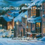 Irish Country Christmas, An, Patrick Taylor