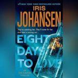 Eight Days to Live, Iris Johansen