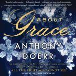 About Grace, Anthony Doerr