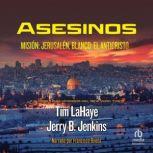 Asesinos  Misin: Jerusalem, Blanco: El Anticristo, Tim LaHaye