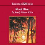 Shark River, Randy Wayne White