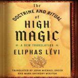 The Doctrine and Ritual of High Magic A New Translation, Eliphas Levi
