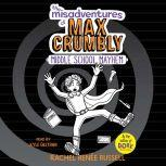 The Misadventures of Max Crumbly 2, Rachel Renee Russell