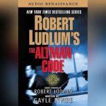 Robert Ludlum's The Altman Code, Robert Ludlum