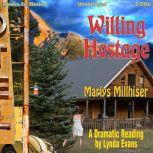 Willing Hostage, Marlys Millhiser