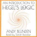 Introduction to Hegel's Logic, Andy Blunden