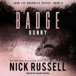 Badge Bunny, Nick Russell